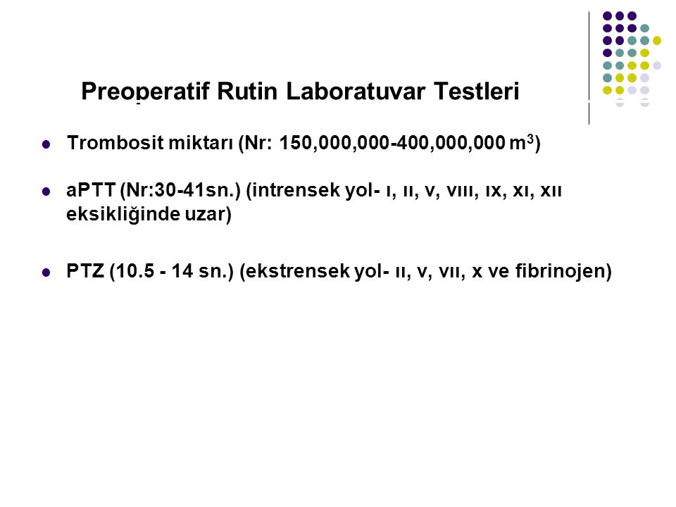 Preoperatif Rutin Laboratuvar Testleri
