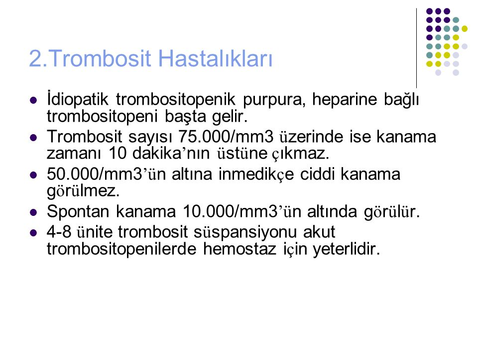 2.Trombosit Hastalıkları