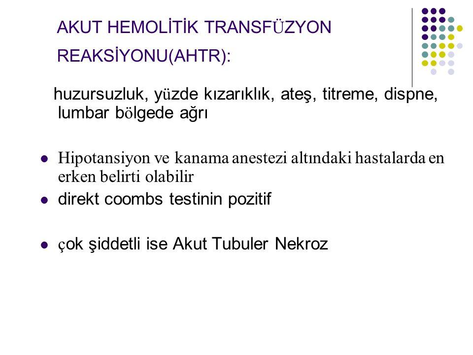 AKUT HEMOLİTİK TRANSFÜZYON REAKSİYONU(AHTR):