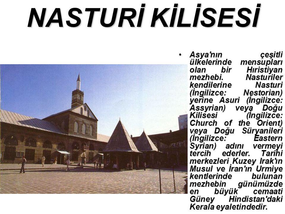 NASTURİ KİLİSESİ