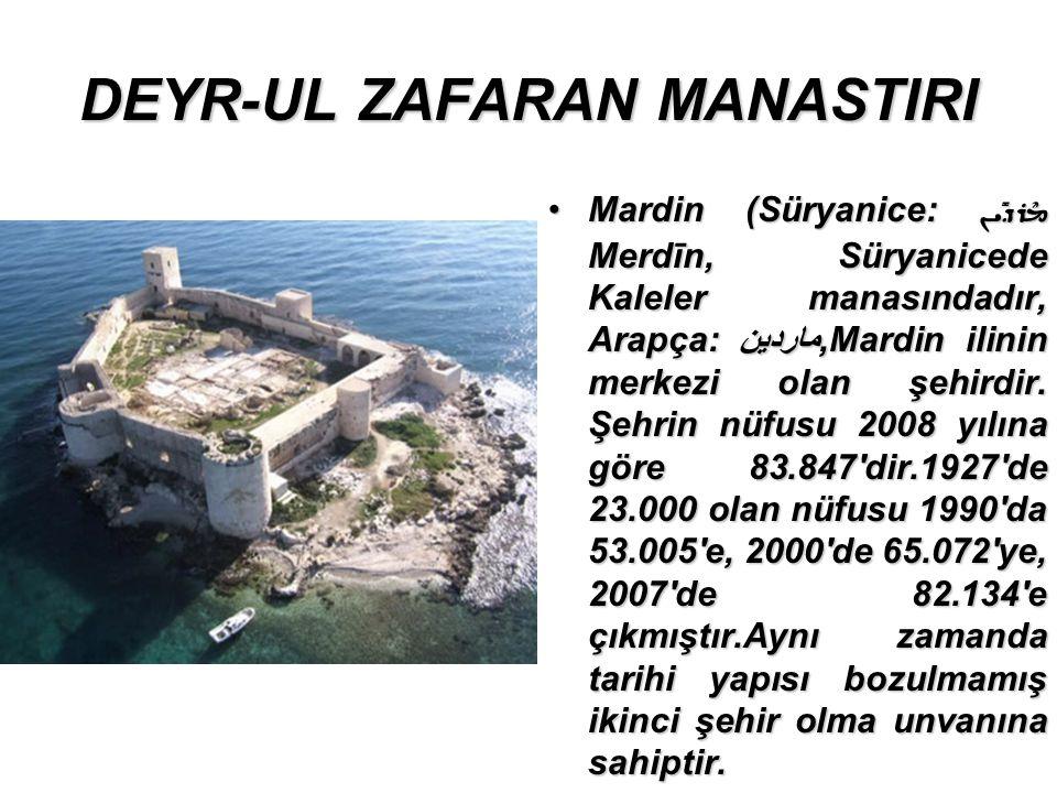 DEYR-UL ZAFARAN MANASTIRI