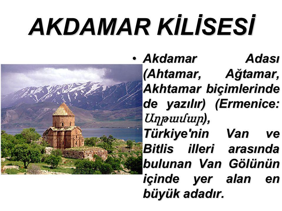 AKDAMAR KİLİSESİ