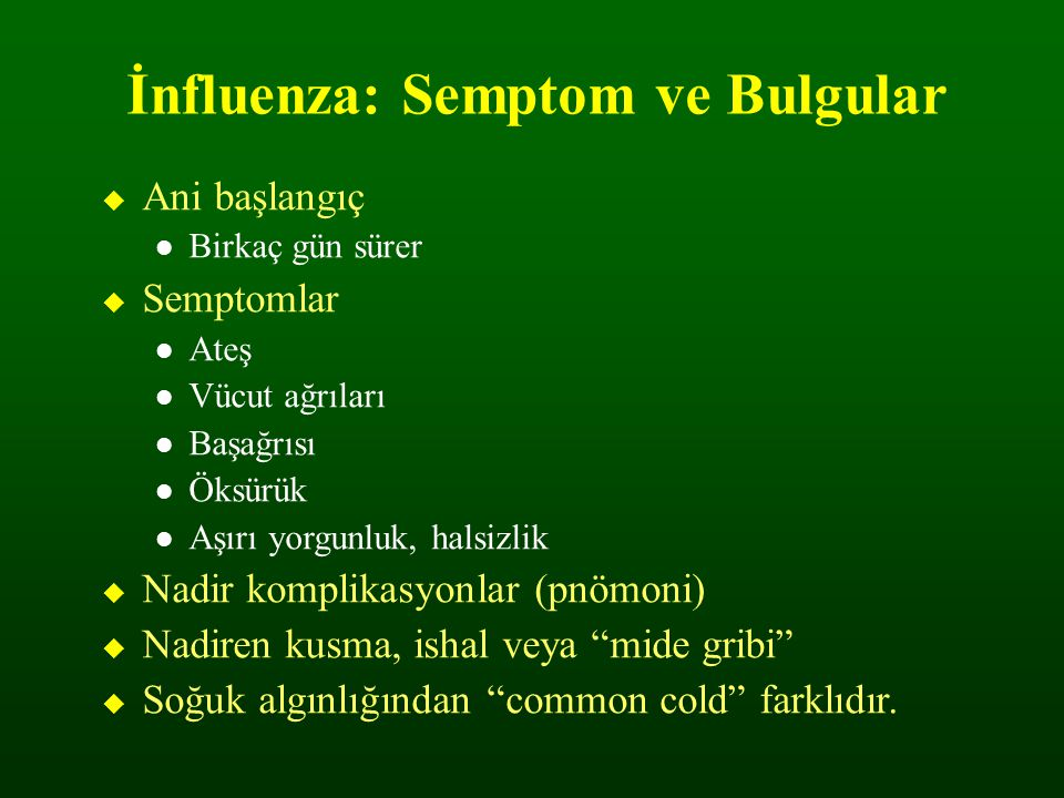 İnfluenza: Semptom ve Bulgular
