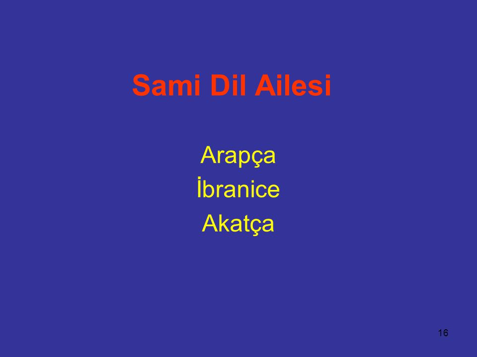 Sami Dil Ailesi Arapça İbranice Akatça