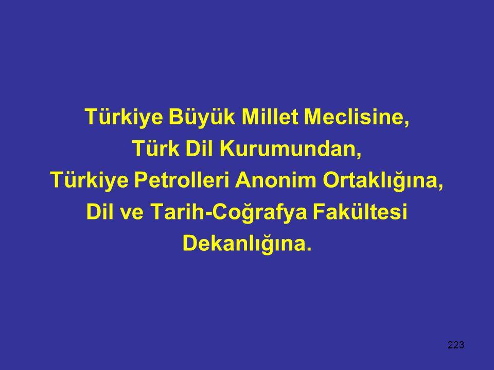 Türkiye Büyük Millet Meclisine, Türk Dil Kurumundan,