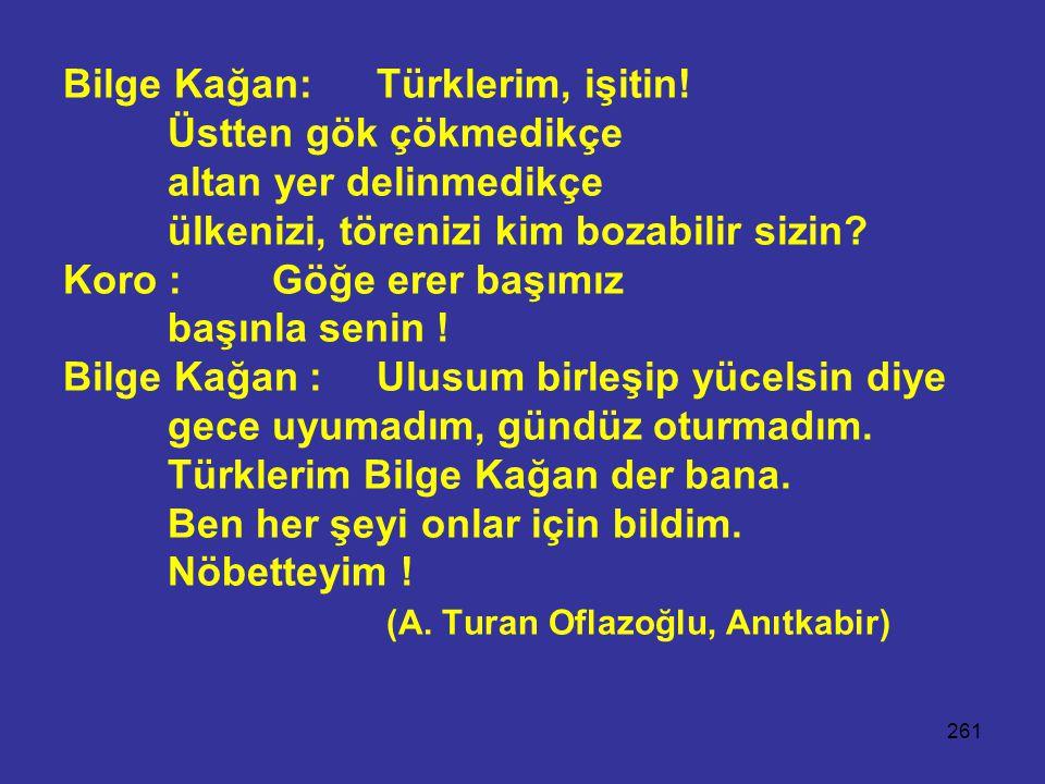 Bilge Kağan: Türklerim, işitin!