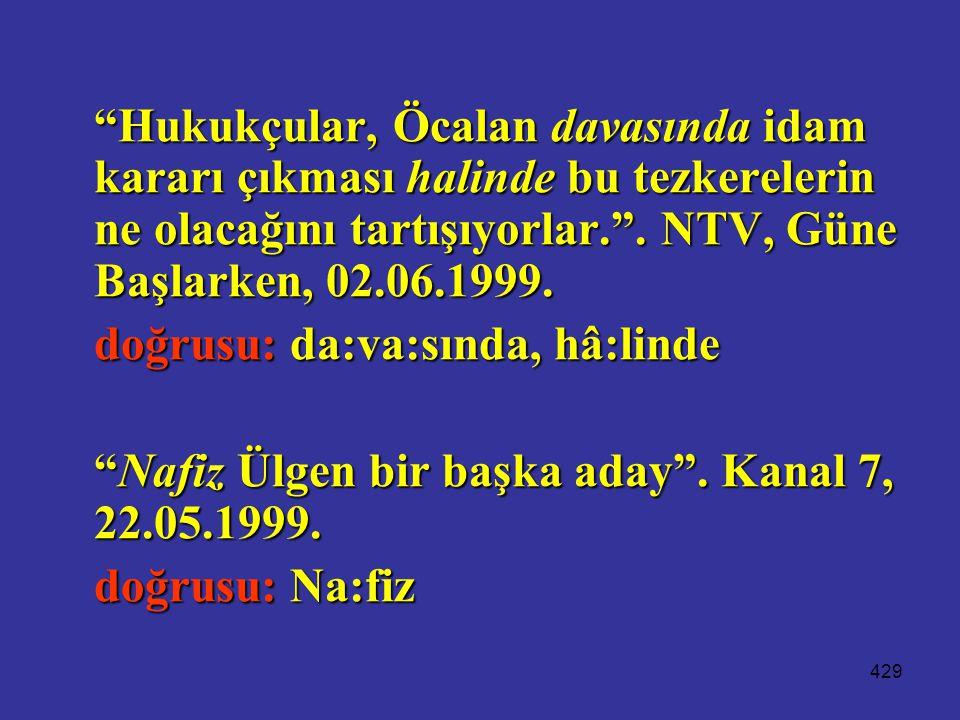 Hukukçular, Öcalan davasında idam kararı çıkması halinde bu tezkerelerin ne olacağını tartışıyorlar. . NTV, Güne Başlarken, 02.06.1999.