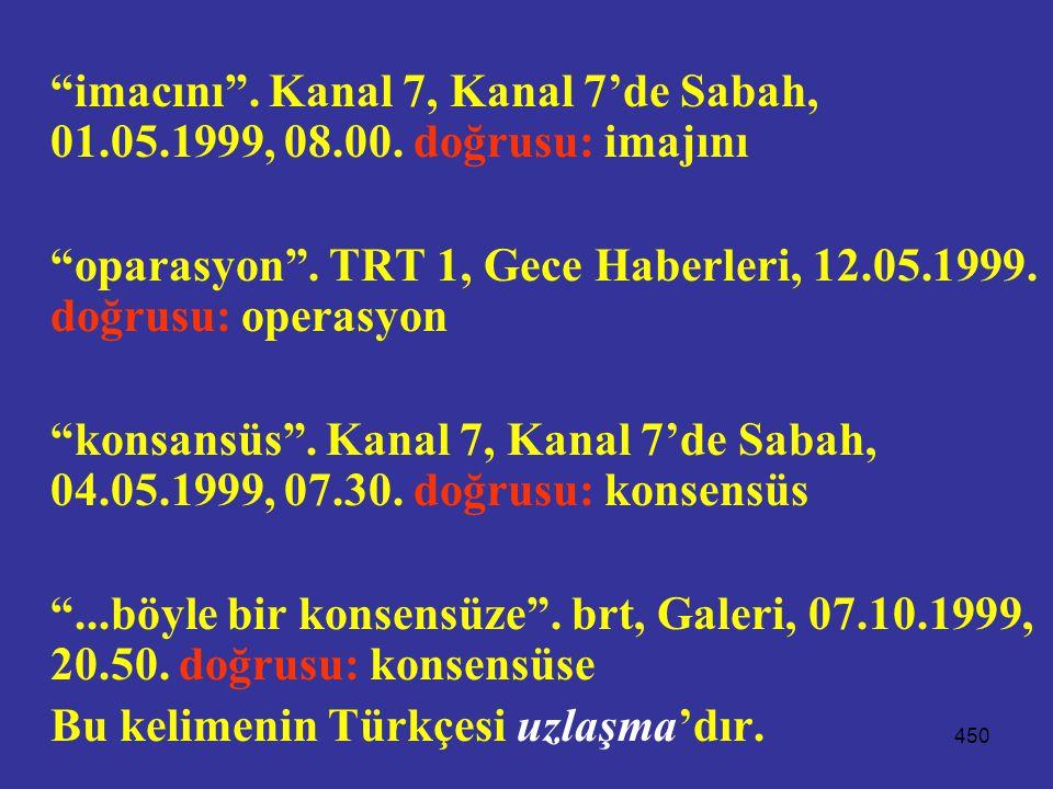 imacını . Kanal 7, Kanal 7'de Sabah, 01. 05. 1999, 08. 00