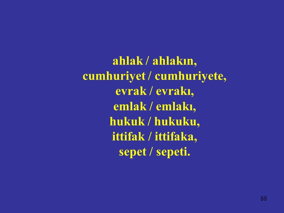 cumhuriyet / cumhuriyete,