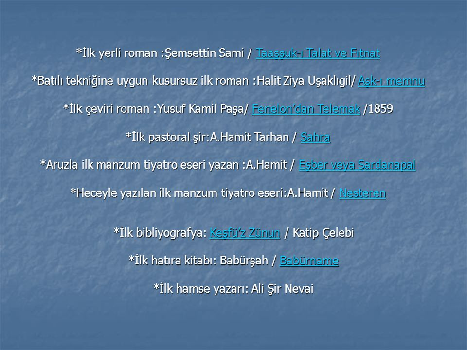 *İlk yerli roman :Şemsettin Sami / Taaşşuk-ı Talat ve Fıtnat