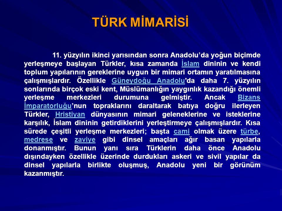 TÜRK MİMARİSİ