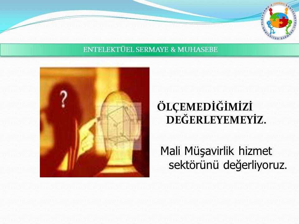 ENTELEKTÜEL SERMAYE & MUHASEBE
