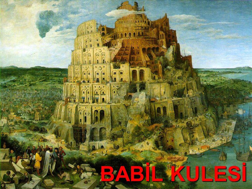 BABİL KULESİ