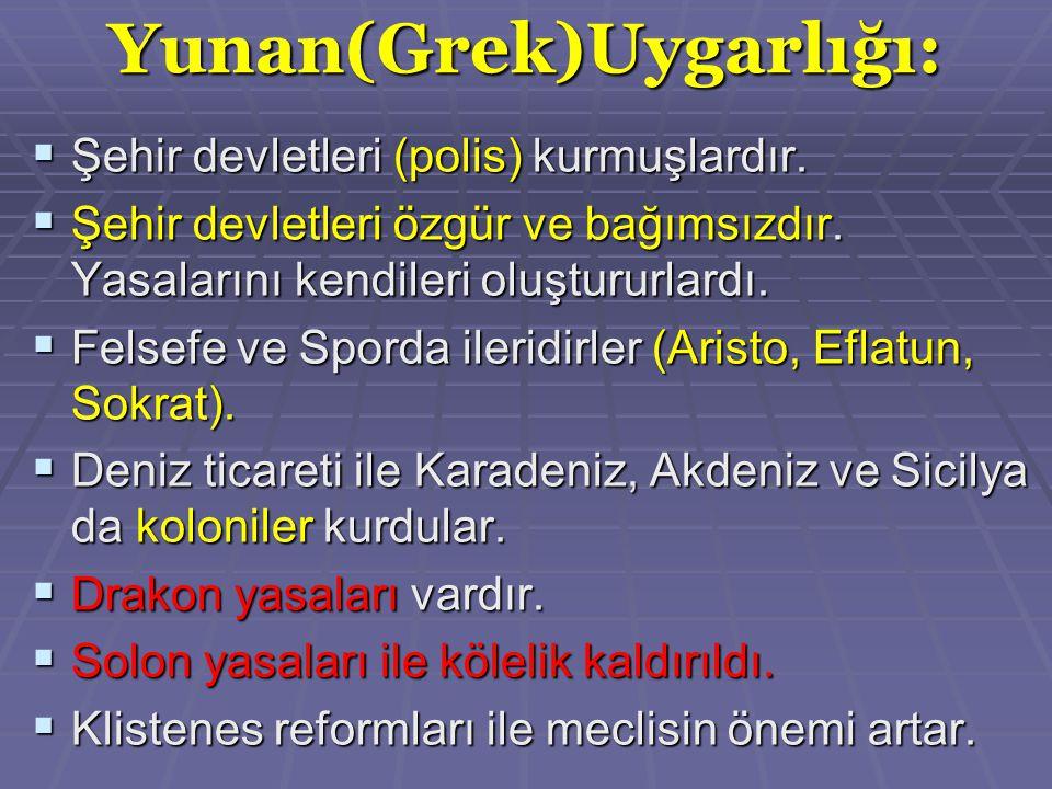 Yunan(Grek)Uygarlığı: