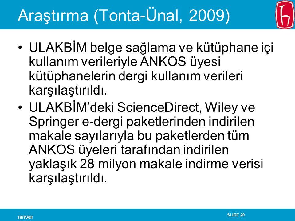 Araştırma (Tonta-Ünal, 2009)