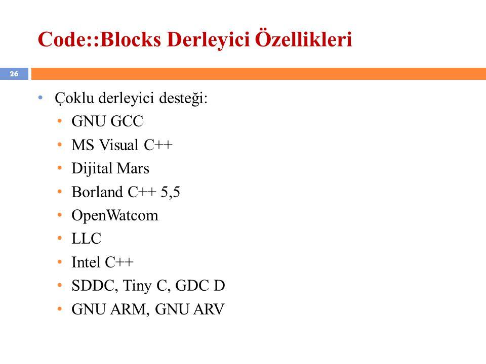 Code::Blocks Derleyici Özellikleri