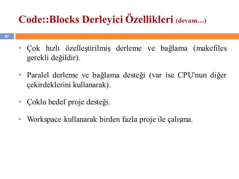 Code::Blocks Derleyici Özellikleri (devam…)