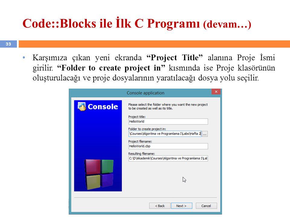 Code::Blocks ile İlk C Programı (devam…)