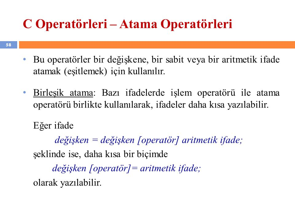 C Operatörleri – Atama Operatörleri
