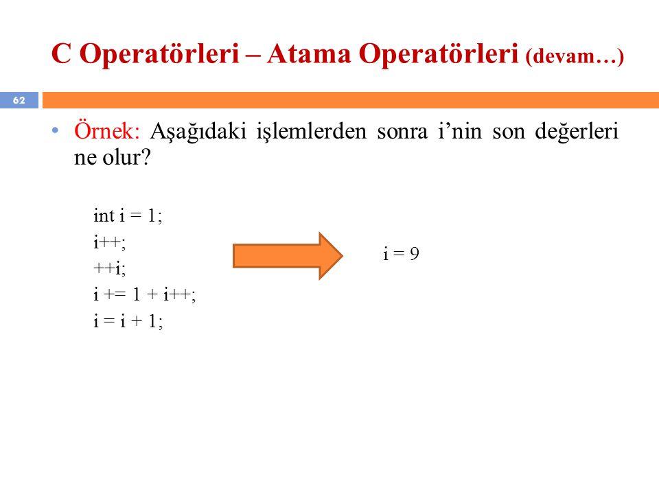 C Operatörleri – Atama Operatörleri (devam…)