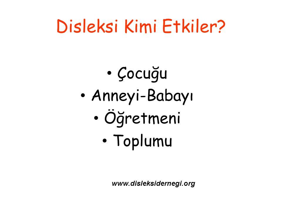 Disleksi Kimi Etkiler Çocuğu Anneyi-Babayı Öğretmeni Toplumu