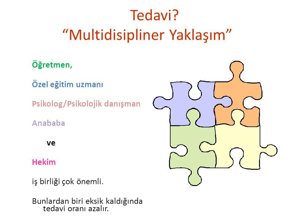 Tedavi Multidisipliner Yaklaşım