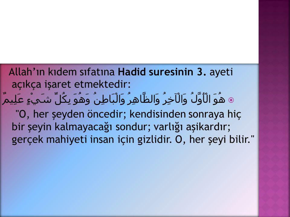 Allah'ın kıdem sıfatına Hadid suresinin 3