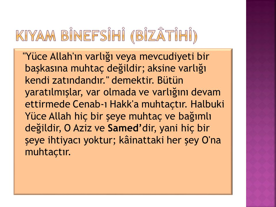 KIYAM BİNEFSİHİ (BİZÂTİHİ)