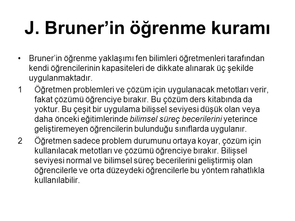 J. Bruner'in öğrenme kuramı