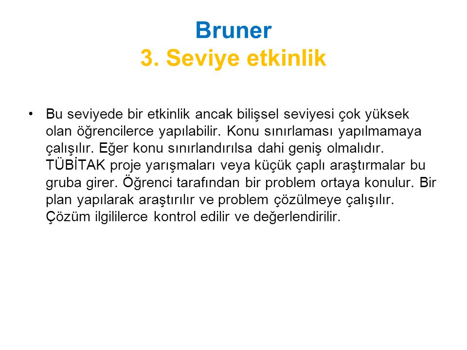 Bruner 3. Seviye etkinlik