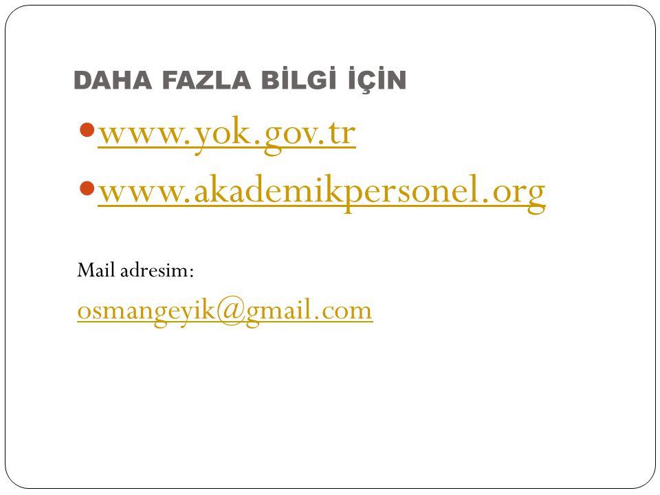 www.yok.gov.tr www.akademikpersonel.org osmangeyik@gmail.com