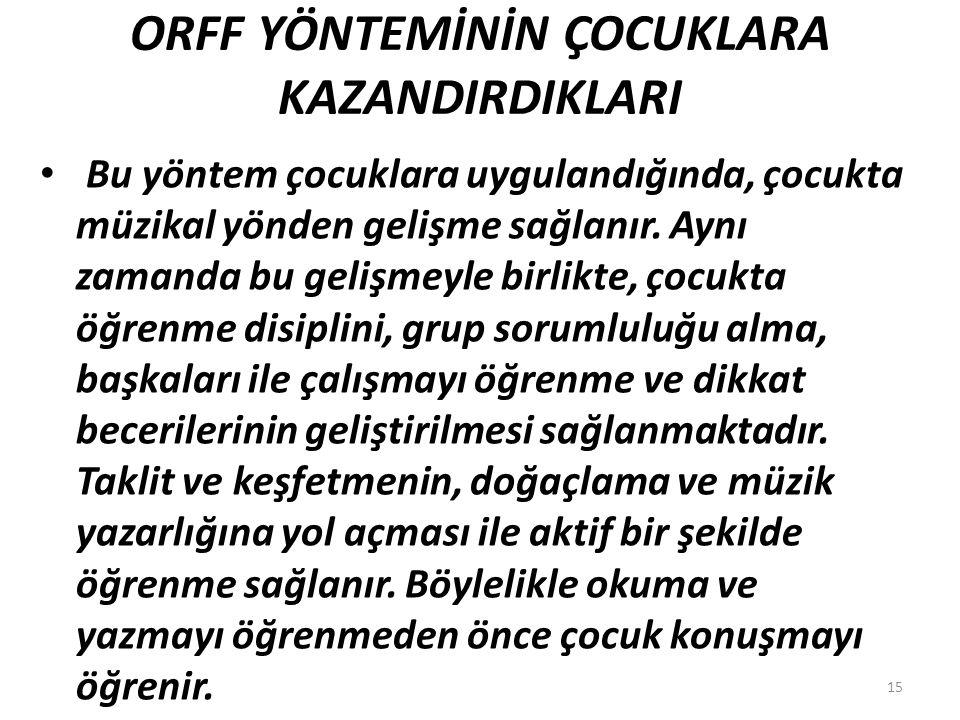 ORFF YÖNTEMİNİN ÇOCUKLARA KAZANDIRDIKLARI