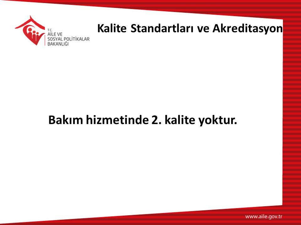 Kalite Standartları ve Akreditasyon