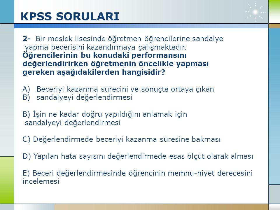 KPSS SORULARI 2- Bir meslek lisesinde öğretmen öğrencilerine sandalye