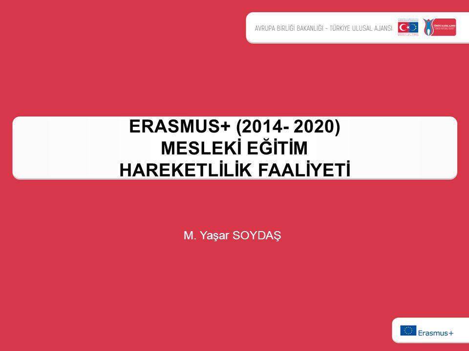 ERASMUS+ (2014- 2020) MESLEKİ EĞİTİM HAREKETLİLİK FAALİYETİ