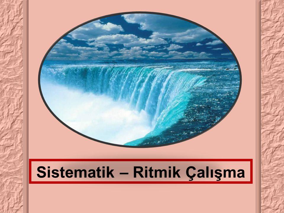 Sistematik – Ritmik Çalışma