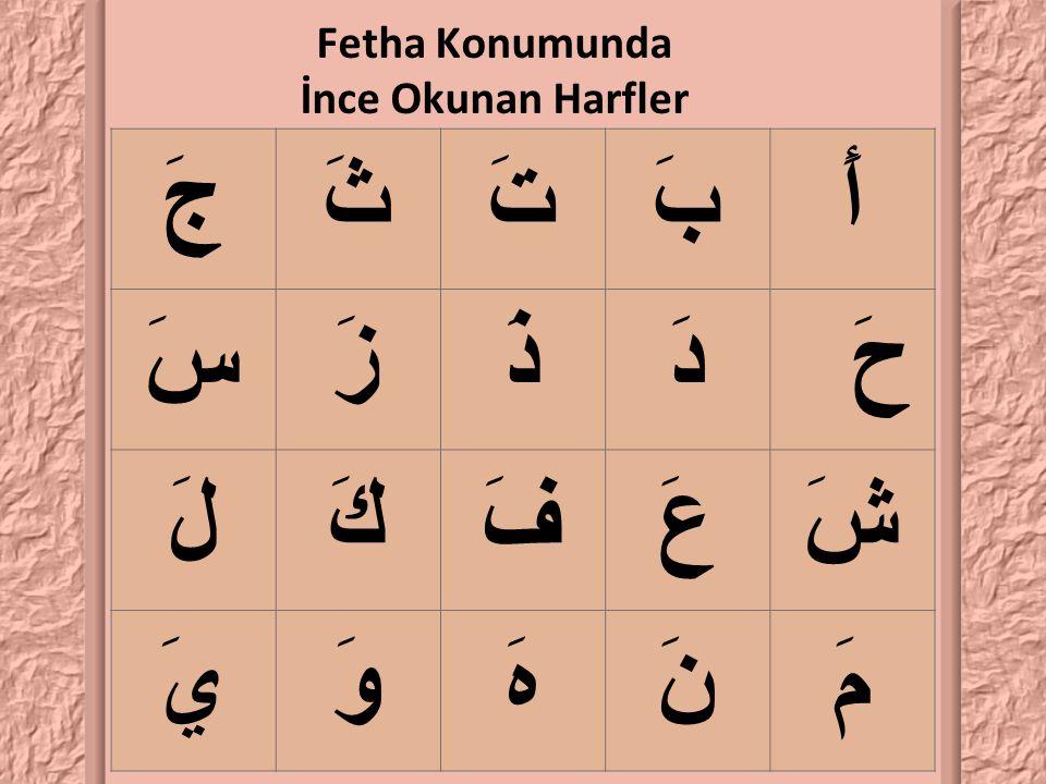 Fetha Konumunda İnce Okunan Harfler