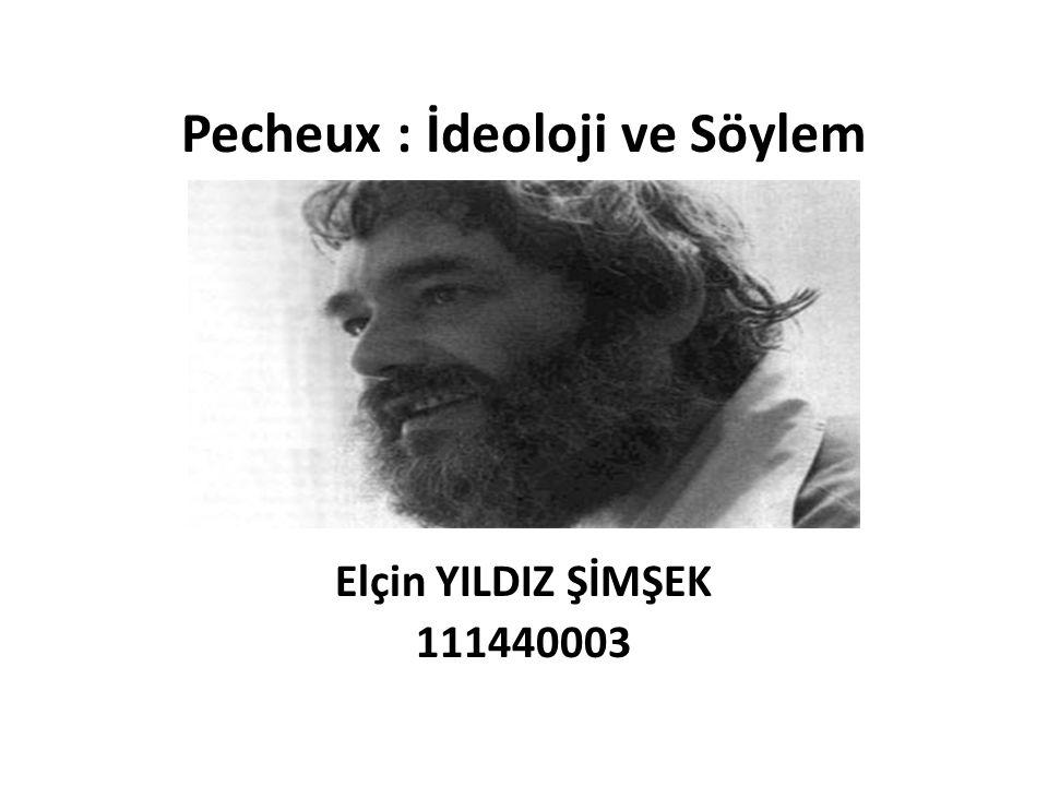 Pecheux : İdeoloji ve Söylem