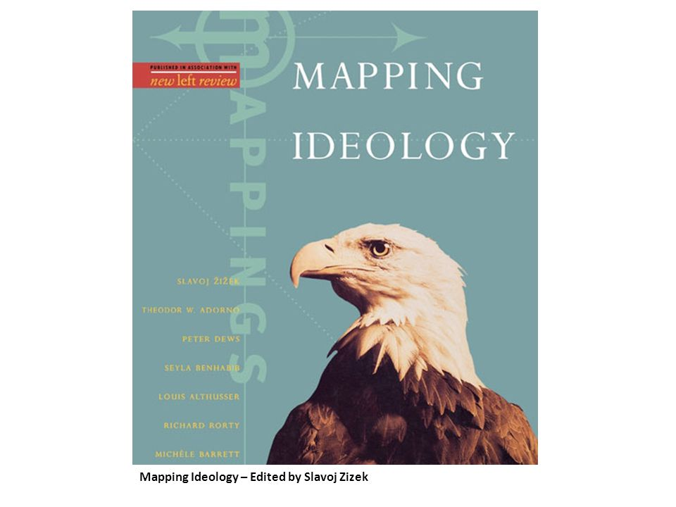Mapping Ideology – Edited by Slavoj Zizek