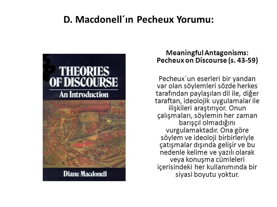 D. Macdonell´ın Pecheux Yorumu: