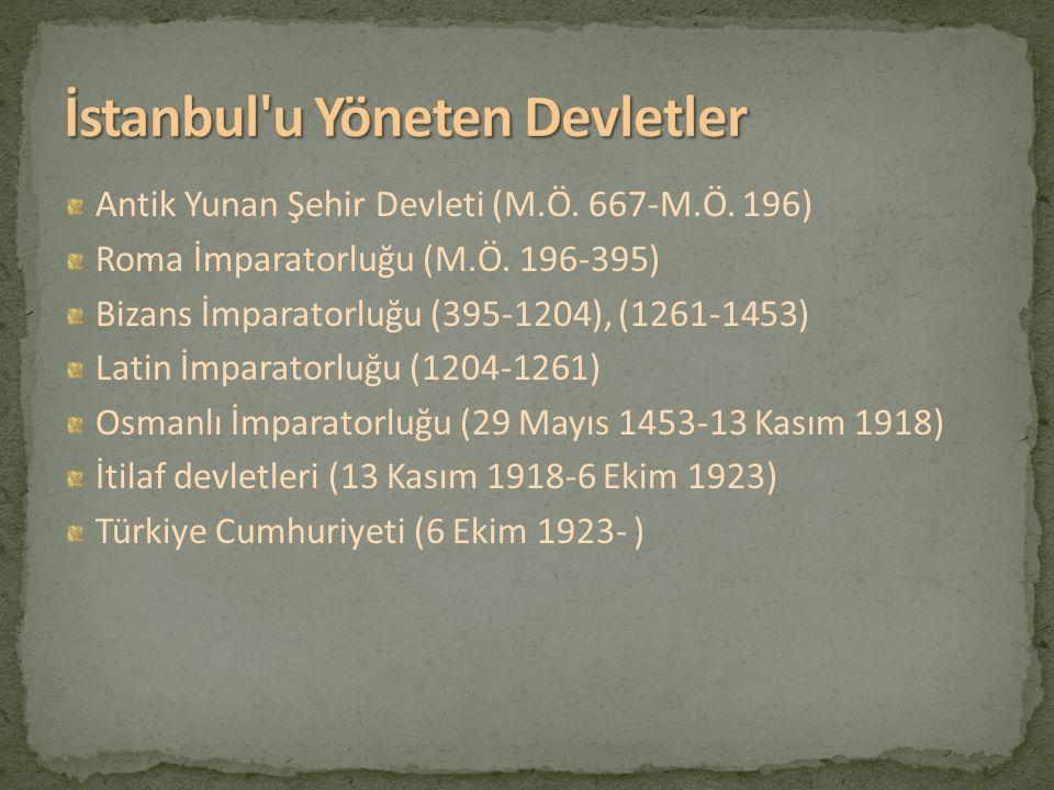 İstanbul u Yöneten Devletler