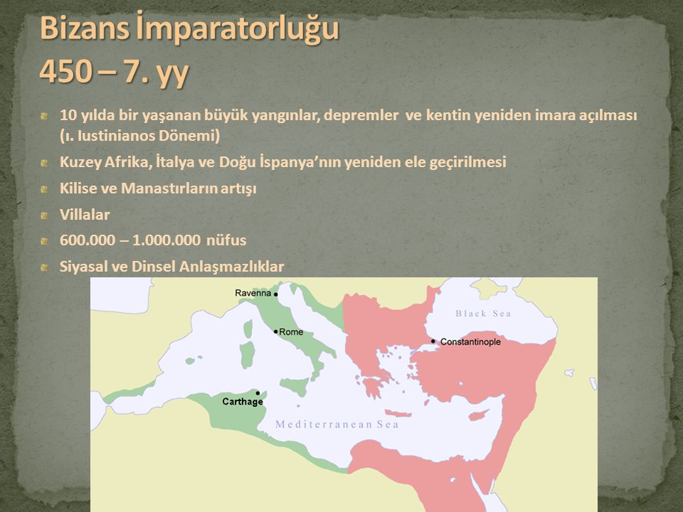 Bizans İmparatorluğu 450 – 7. yy