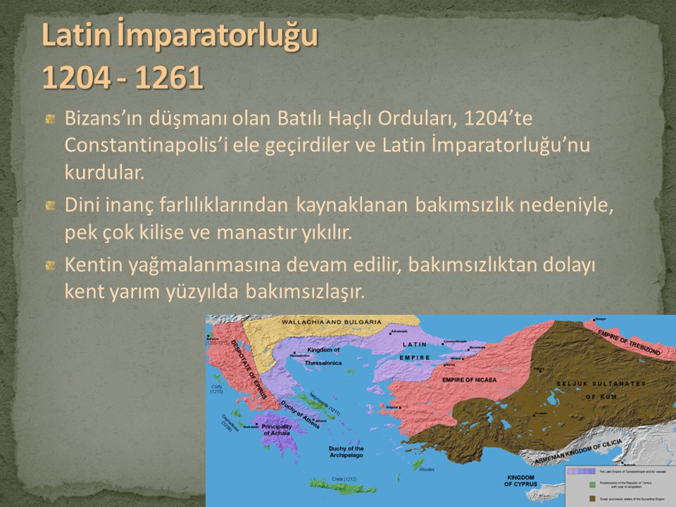 Latin İmparatorluğu 1204 - 1261