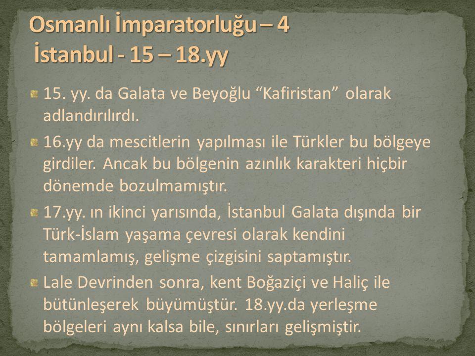 Osmanlı İmparatorluğu – 4 İstanbul - 15 – 18.yy