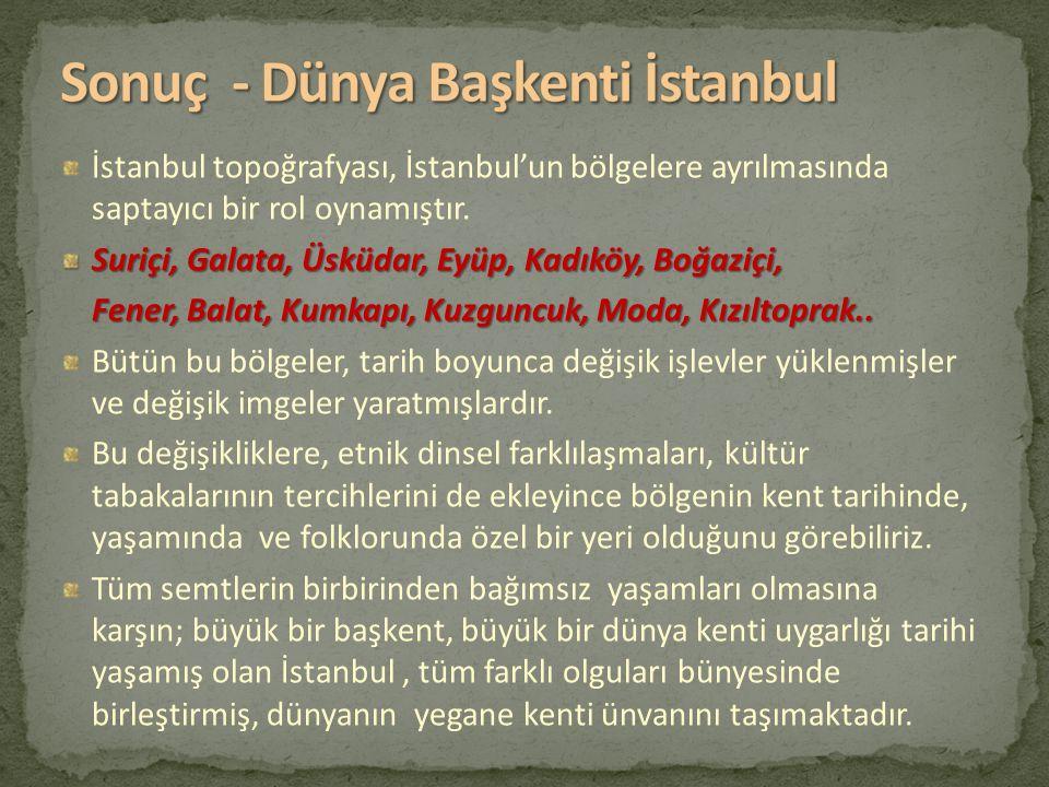 Sonuç - Dünya Başkenti İstanbul