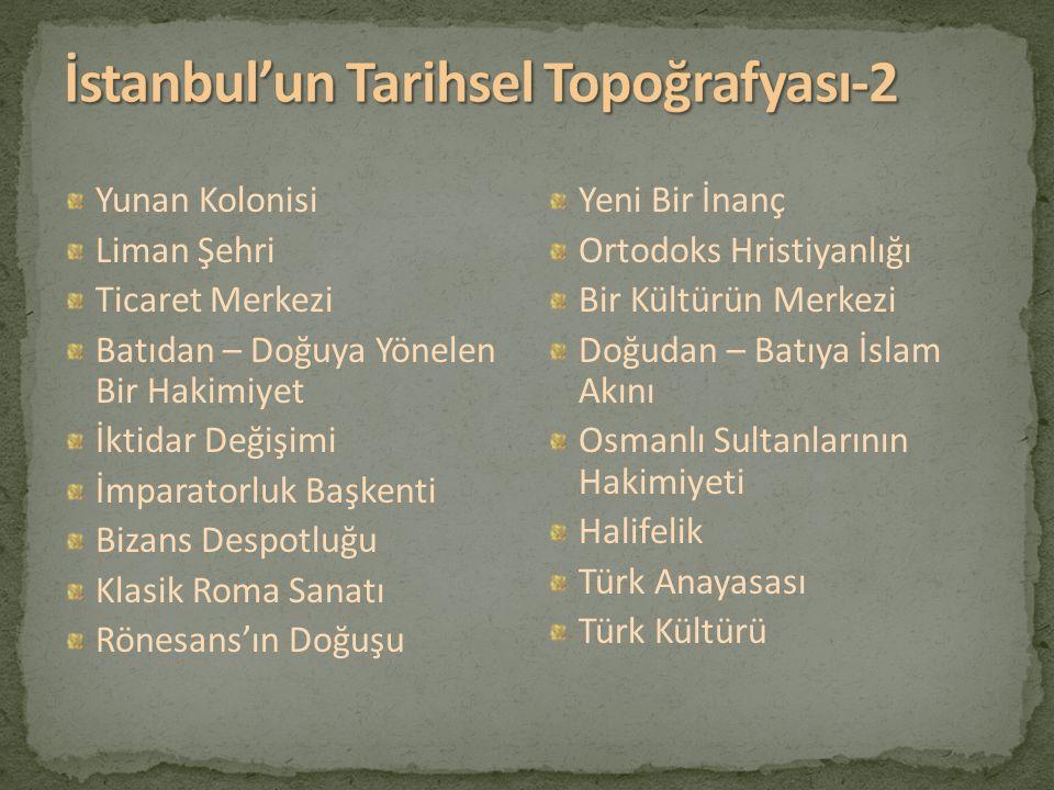 İstanbul'un Tarihsel Topoğrafyası-2