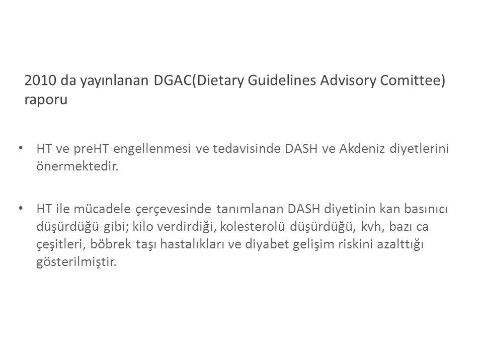 2010 da yayınlanan DGAC(Dietary Guidelines Advisory Comittee) raporu