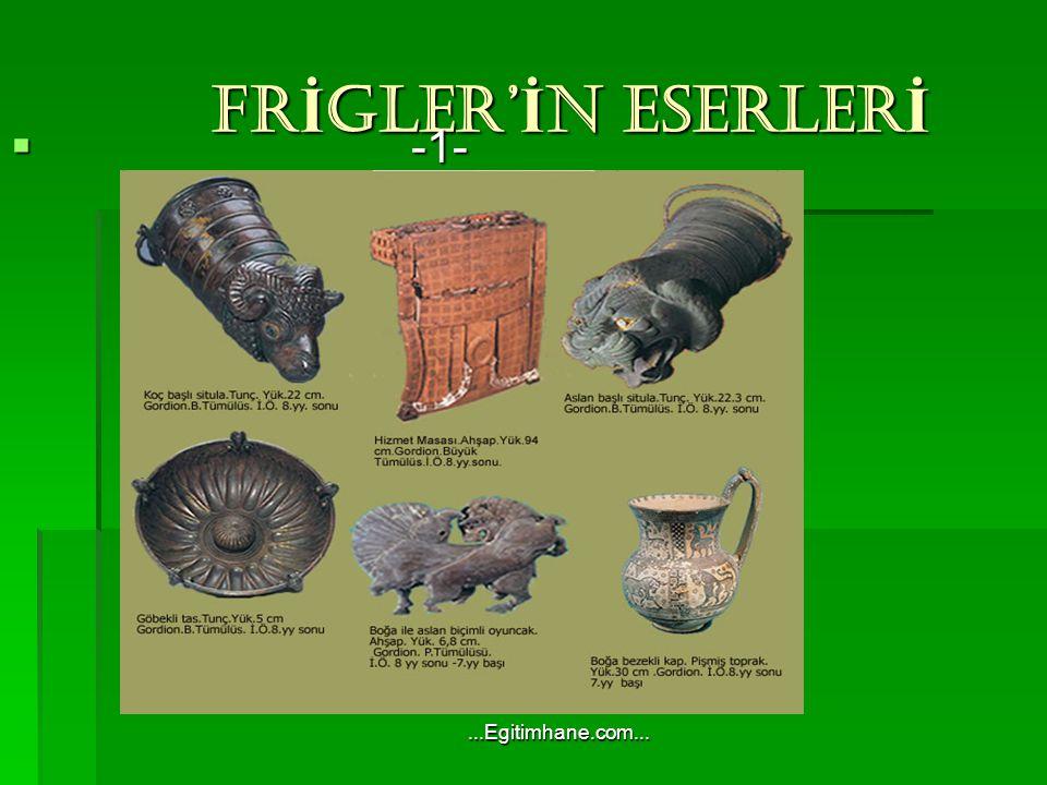 FRİGLER'İN ESERLERİ -1- ...Egitimhane.com...