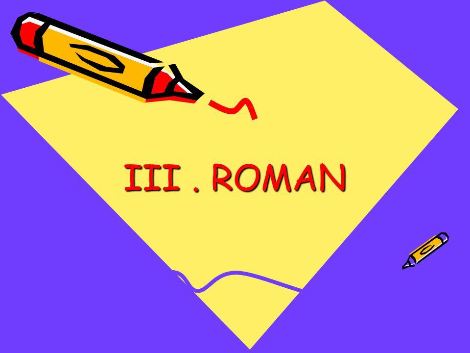 III . ROMAN