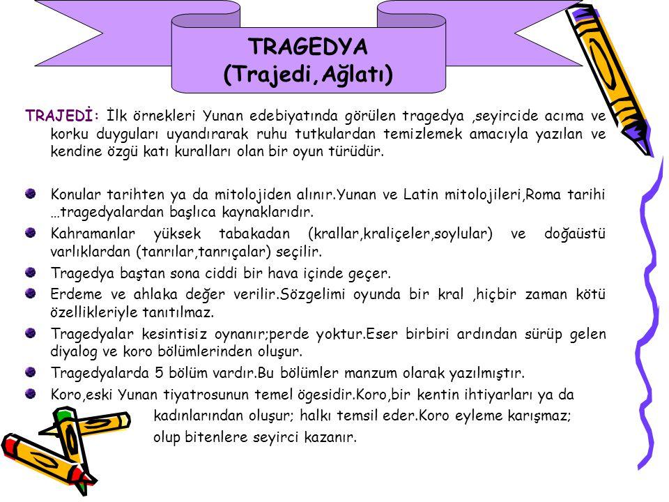 TRAGEDYA (Trajedi,Ağlatı)